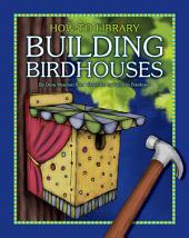 Building Birdhouses