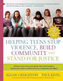 Helping Teens Stop Violence, Build Community and Stand for Justice