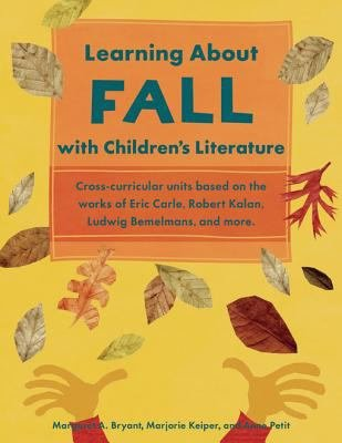 Learning About Fall With Childrens Literature