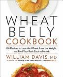 Wheat Belly Cookbook Book PDF