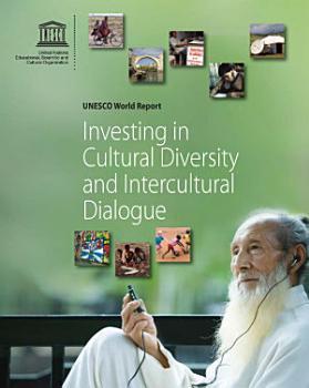 Investing in Cultural Diversity and Intercultural Dialogue PDF