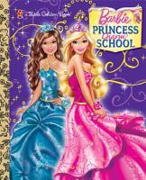 Princess Charm School Little Golden Book  Barbie  PDF