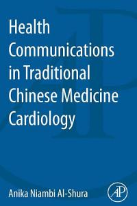 Health Communication in Traditional Chinese Medicine