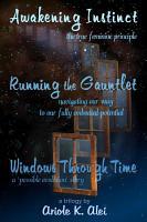 Awakening Instinct   Running the Gauntlet   Windows Through Time PDF