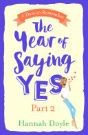 The Year of Saying Yes Part 2