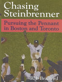 Chasing Steinbrenner