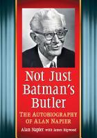 Not Just Batman  s Butler PDF