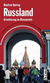 Russland: Orientierung im Riesenreich