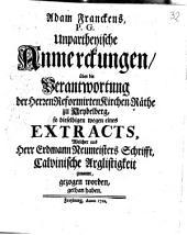 Unparteiische Anmerkungen über die Verantwortung der Herren Reformierten Kirchen-Räte ...
