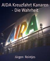 AIDA Kreuzfahrt Kanaren - Die Wahrheit: Lustiger Reisebericht mit Privatfotos
