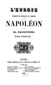 L' Europe pendant le Consulat et l'Empire de Napoléon: Volume5