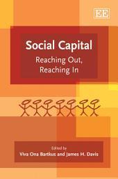 Social Capital: Reaching Out, Reaching In