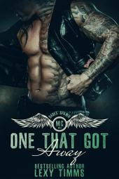 One That Got Away: Motorcycle Club Romance