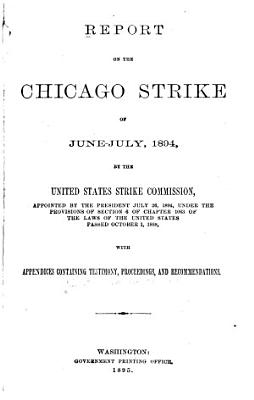 Report on the Chicago Strike of June July  1894 PDF