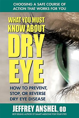 What You Must Know About Dry Eye PDF