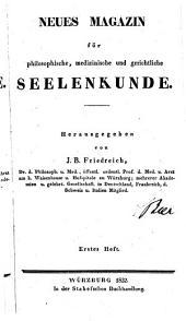Magazin für philosophische, medizinische, und gerichtliche Seelenkunde: Bände 8-10