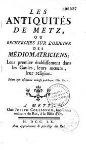 Les antiquités de Metz