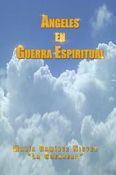 Ángeles en Guerra Espiritual