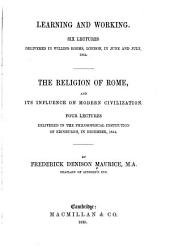 Learning and working: the religion of Rome, and its influence on modern civilization