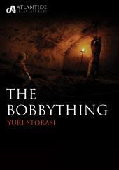 The Bobbything