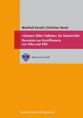 »Unsere Zehn Gebote« im Unterricht: Bausteine zur Kurzfilmserie von KiKa und EKD