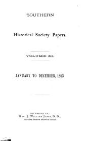 Southern Historical Society Papers: Volume 11