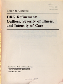 Report To Congress  DRG Refinement  Outliers  Severity Of Illness  And Intensity Of Care