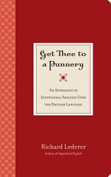 Get Thee To A Punnery Book PDF