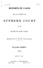 Reports of Cases Heard and Determined in the Supreme Court of the State of New York: Volume 72