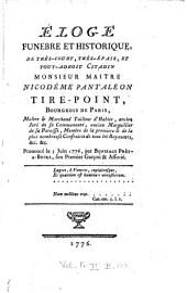 Éloge funebre et historique, de très-court, très-épais, et tout-adroit citadin Monsieur Maitre Nicodéme Pantaléon tire-Point, bourgeois de Paris, ...