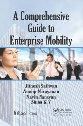 A Comprehensive Guide to Enterprise Mobility