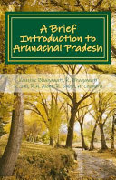 A Brief Introduction to Arunachal Pradesh PDF