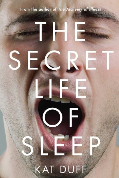 Download The Secret Life of Sleep Book