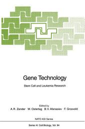 Gene Technology: Stem Cell and Leukemia Research