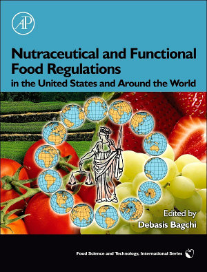 Nutraceutical and Functional Food Regulations in the United States and Around the World PDF