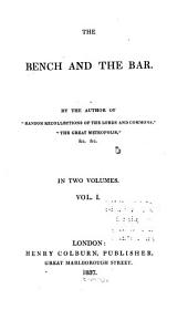The Bench and the Bar: Volume 1