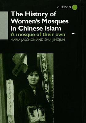 The History of Women s Mosques in Chinese Islam