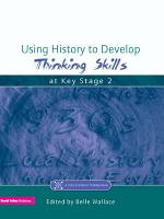 Using History to Develop Thinking Skills at Key Stage 2 PDF