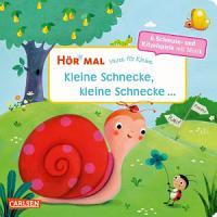 H  r mal  Verse f  r Kleine  Kleine Schnecke  kleine Schnecke     PDF