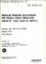 Modular Program Development for Vehicle Crash Simulation: Users' guide for UMVCS-1