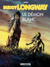 Buddy Longway - Tome 10 - Démon blanc (Le)