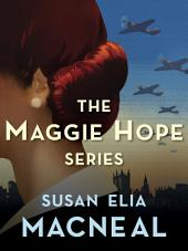 The Maggie Hope Series 5-Book Bundle: Mr. Churchill's Secretary, Princess Elizabeth's Spy, His Majesty's Hope, The Prime Minister's Secret Agent, Mrs. Roosevelt's Confidante