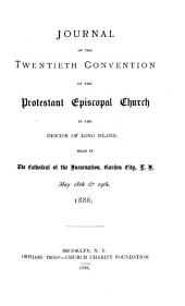 Journal of the ... Annual Convention of the Protestant Episcopal Church in the Diocese of Long Island: Volume 20
