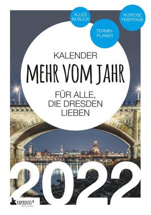 Dresden Kalender 2022  Mehr vom Jahr   f  r alle  die Dresden lieben PDF