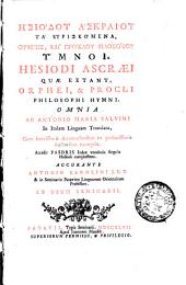 Hesiodi Ascraei Quae extant, Orphei, & Procli philosophi hymni