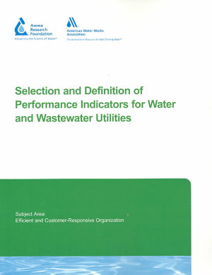 Selection and Definition of Performance Indicators for Water and Wastewater Utilities