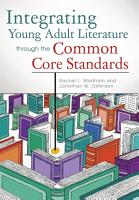 Integrating Young Adult Literature Through the Common Core Standards PDF