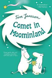 Comet in Moominland: Can Moomintroll save his beloved valley?
