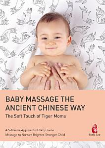 BABY MASSAGE THE ANCIENT CHINESE WAY