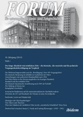 Forum für osteuropäische Ideen- und Zeitgeschichte. 18. Jahrgang, Heft 1 [German-language Edition]: Der lange Abschied vom totalitären Erbe
